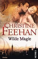 Wilde Magie: Die Leopardenmenschen-Saga 1 - Roman