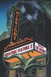 Midnight Movie Creature Feature 2