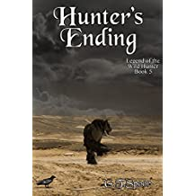 Hunter's Ending (Legend of the Wild Hunter Book 5) (English Edition)