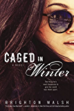 Caged in Winter: A Reluctant Hearts Novel