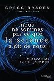 Nous ne sommes pas ce que la science a dit de nous