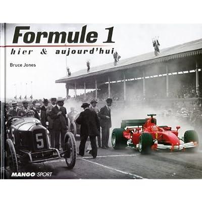 Formule 1 hier et aujourd'hui