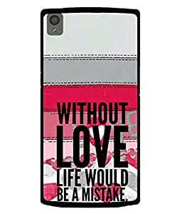 PrintVisa Designer Back Case Cover for OnePlus X :: One Plus X (two in one design quote on beautiful pattern)