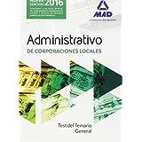 Administrativos de las Corporaciones Locales. Test del Temario General