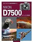 Obtenez le maximum du Nikon D7500