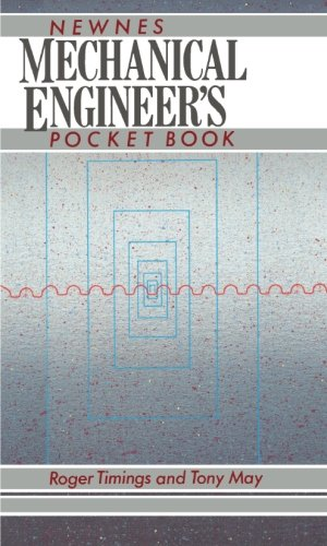 Newnes Mechanical Engineer's Pocket Book (Engineers Pocket Book)