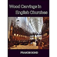 Wood Carvings in English Churches (English
