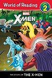 X-Men: The Story of the X-Men (World of Reading Marvel - Level 2)