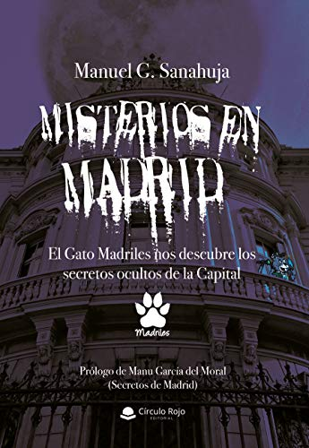 Misterios en Madrid: El Gato Madriles nos descubre los secretos ocultos de la Capital