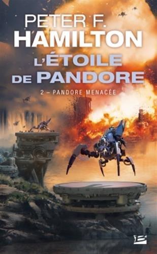 L'Étoile de Pandore, T2 : Pandore menacée par Peter F Hamilton