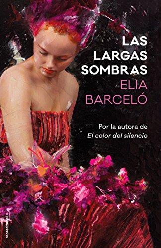 Las largas sombras (Novela) por Elia Barceló