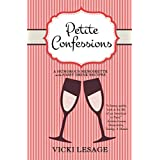 Petite Confessions: A Humorous Memoirette with Sassy Drink Recipes (English Edition)