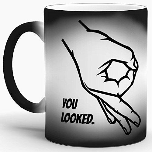 Tassendruck Farbwechsel-Tasse mit Spruch You Looked/Thermo-Effekt/Wow /...