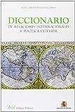 Diccionario de Relaciones Internacionales y Política Exterior (Ariel Ciencias Sociales)