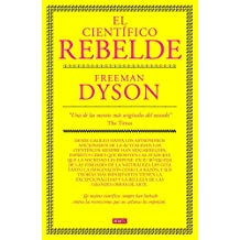 El científico rebelde (DEBATE, Band 18036)