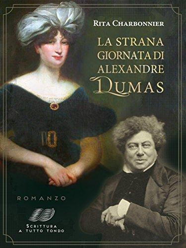 La strana giornata di Alexandre Dumas