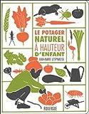 """Afficher """"Le potager naturel à hauteur d'enfant"""""""