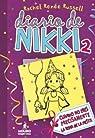 Diario de Nikki 2: Crónicas de una chica que no es precisamente la reina de la fiesta par RACHEL RENEE RUSSELL