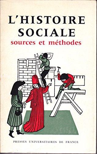 L'histoire sociale. sources et méthodes. colloque de l'ecole normale supérieure de saint-cloud 15-16 mai 1965