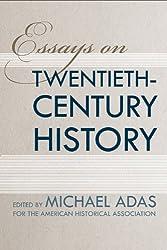 Essays on Twentieth-Century History (Critical Perspectives on the Past) (Critical Perspectives on the Past Series)