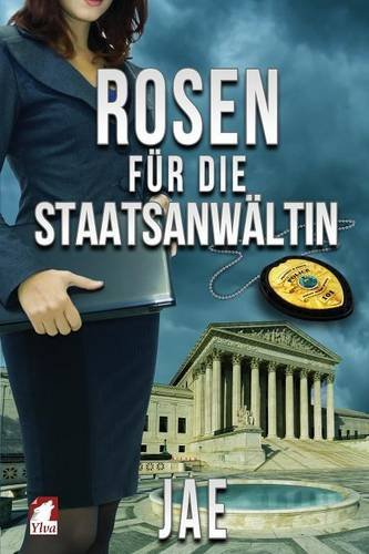 Jae - Rosen für die Staatsanwältin (Portland-Serie)