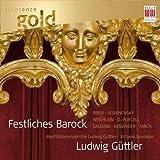 Ludwig Güttler (Festliches Barock)