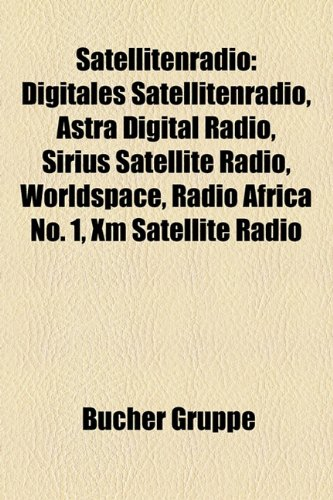 satellitenradio-digitales-satellitenradio-astra-digital-radio-sirius-satellite-radio-worldspace-radi