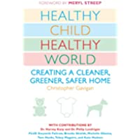 Healthy Child Healthy World: Creating a Cleaner,