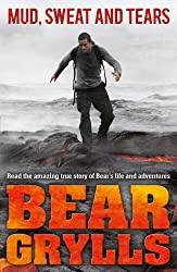 Mud Sweat and Tears Junior Edition by Bear Grylls (2012-11-05)