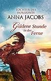 Goldene Stunde in der Ferne: Töchter des Horizonts (Traders Saga 3)