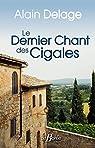 Le dernier chant des cigales par Delage