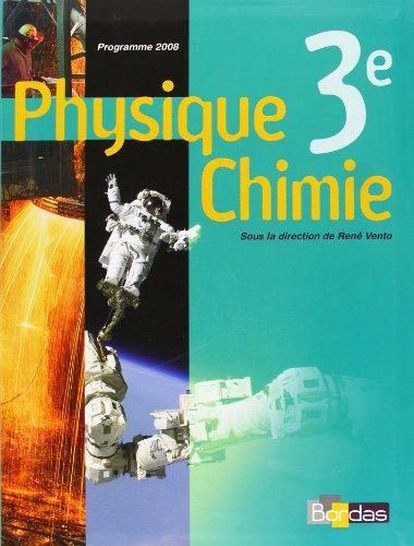 Physique Chimie 3e par René Vento, Martial Aude, Suzanne Beaufils, Jean-Claude Desarnaud, Collectif
