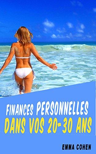 Votre Vie Financière. Finances Personnelles Dans Vos 20-30 ans. Budget, Dettes, finances