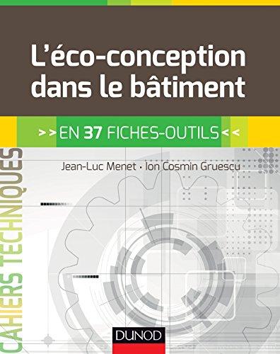 L'éco-conception dans le bâtiment - en 37 fiches-outils