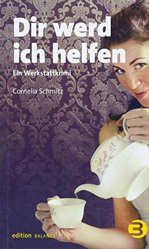Cover »Dir werd ich helfen: Ein Werkstattkrimi«