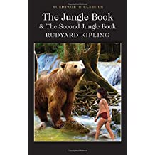 The Jungle Book & The Second Jungle Book (Wordsworth Classics)