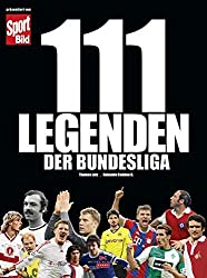 111 Legenden der Bundesliga
