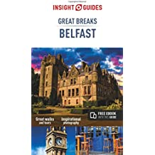 Insight Guides Great Breaks Belfast (Insight Great Breaks)