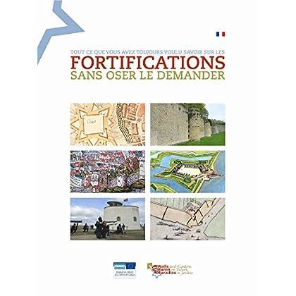 Tout ce que vous avez toujours voulu savoir sur les fortifications sans oser le demander