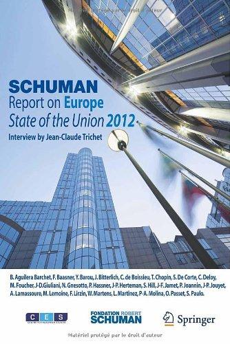 L'état de l'Union : Rapport Schuman 2011 sur l'Europe
