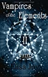 Vampires of the Elements 2: Water von Elisa Joy
