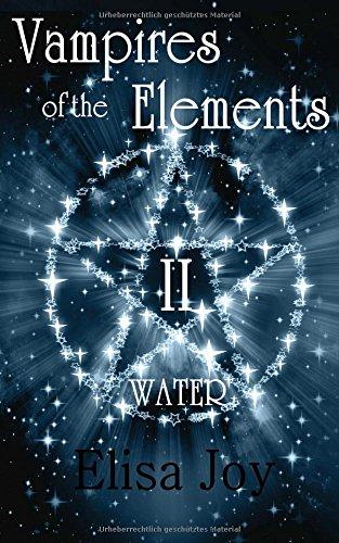 Buchseite und Rezensionen zu 'Vampires of the Elements 2: Water' von Elisa Joy