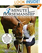 #2: 3-Minute Horsemanship: 60 Amazingly Achievable Lessons to Improve Your Horse When Time Is Short