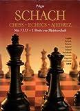 Schach. Chess. Echecs. Ajedrez. Mit 5333 + 1 Partie zur Meisterschaft