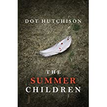 The Summer Children (The Collector Series Book 3) (English Edition)