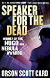 Speaker For The Dead: Book 2 in the Ender Saga (The Ender Quartet series)