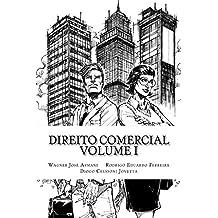 Direito Comercial : Teoria Geral da Empresa e Direito das Sociedades (Portuguese Edition)