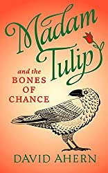 Madam Tulip and the Bones of Chance: (A Scottish Halloween mystery - Book #3)