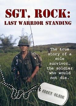 SGT. ROCK: LAST WARRIOR STANDING (English Edition) von [Olson, Rocky]