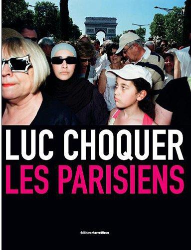 Les Parisiens par Luc Choquer